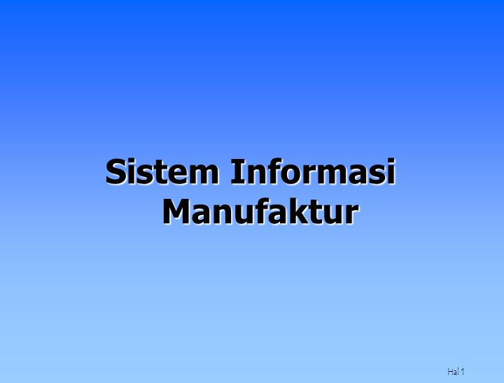 Hal 1 Sistem Informasi Manufaktur