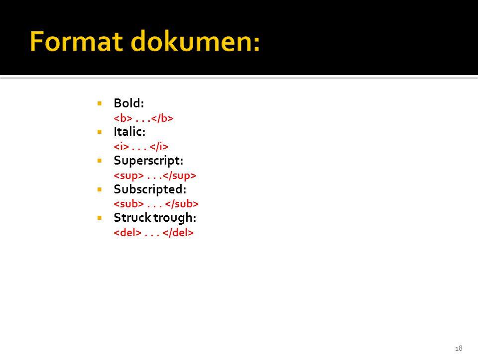 18  Bold:...  Italic:...  Superscript:...  Subscripted:...  Struck trough:...