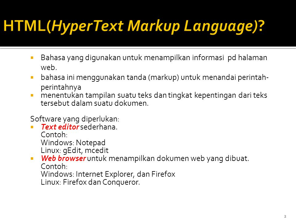  Bahasa yang digunakan untuk menampilkan informasi pd halaman web.