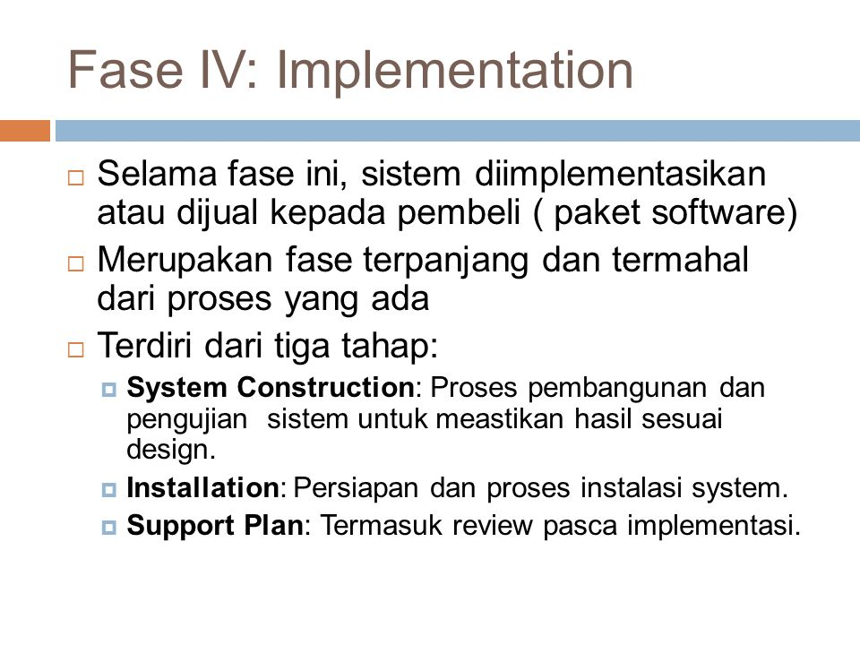 The waterfall model  Merupakan model SDLC yang paling sederhana.