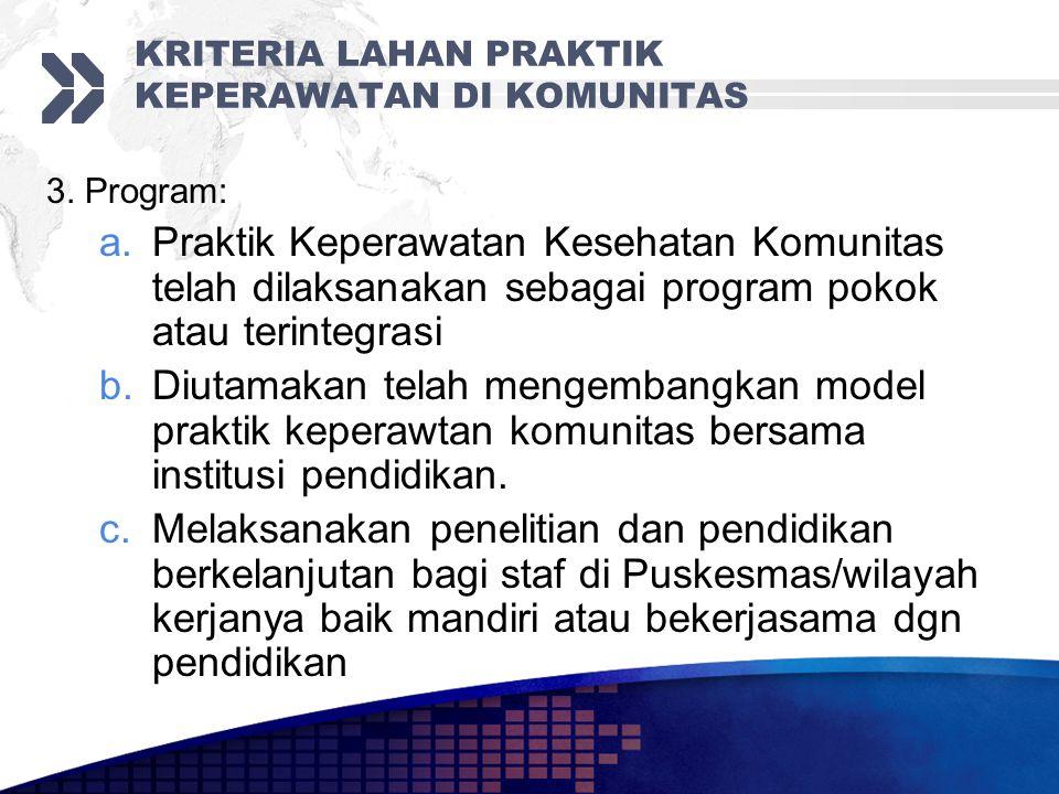 KRITERIA LAHAN PRAKTIK KEPERAWATAN DI KOMUNITAS 3.