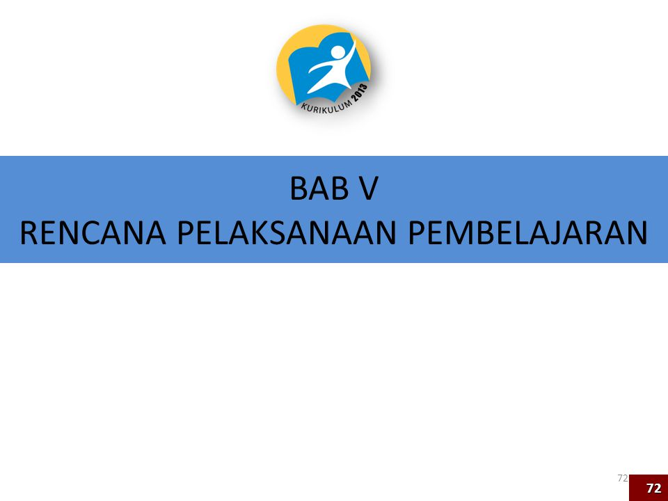 BAB V RENCANA PELAKSANAAN PEMBELAJARAN 72 72