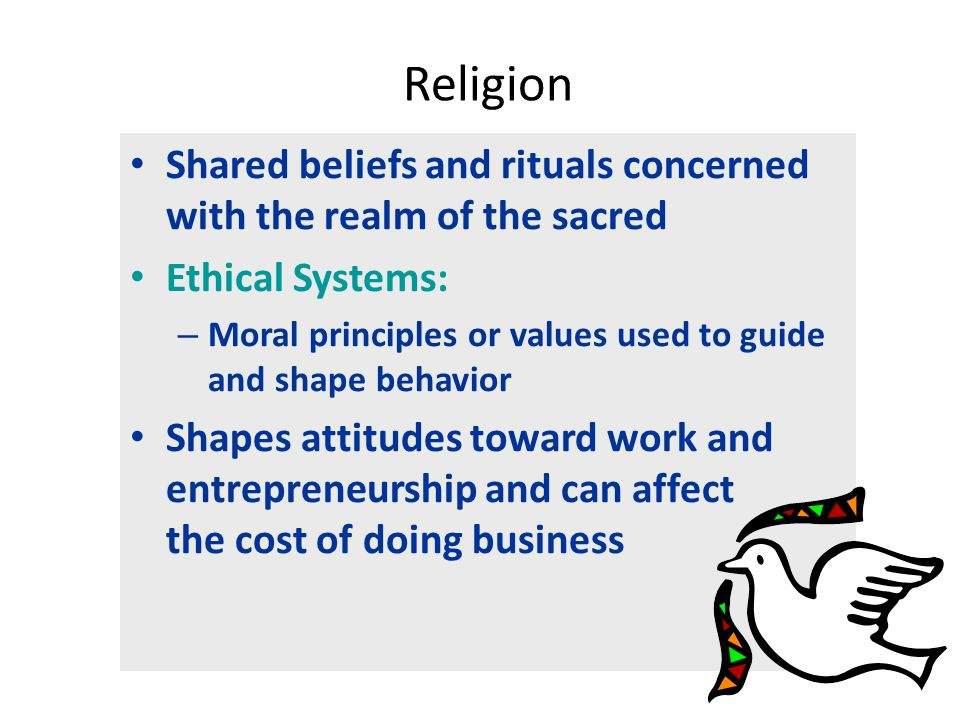Culture and Ethics Do the right thing Thomas Donaldson's Three Principles: – Respect for core human values (human rights), which determine the absolute moral threshold for all business activities – Respect for local tradition – The belief that context matters when deciding what is right and what is wrong
