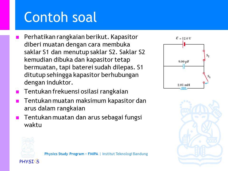Physics Study Program - FMIPA | Institut Teknologi Bandung PHYSI S Contoh soal …