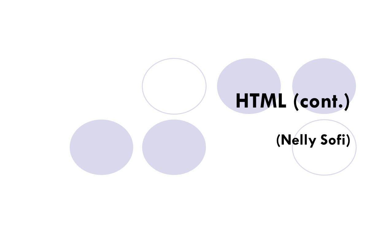 HTML (cont.) (Nelly Sofi)
