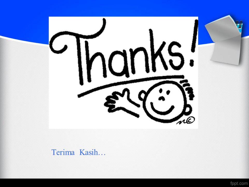 Terima Kasih…