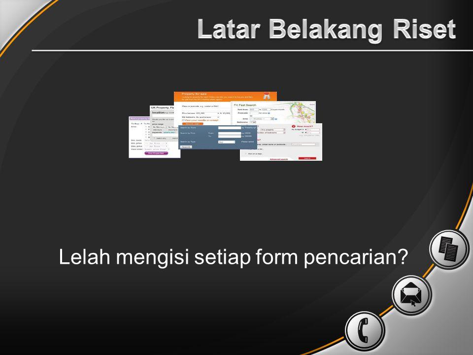 Lelah mengisi setiap form pencarian