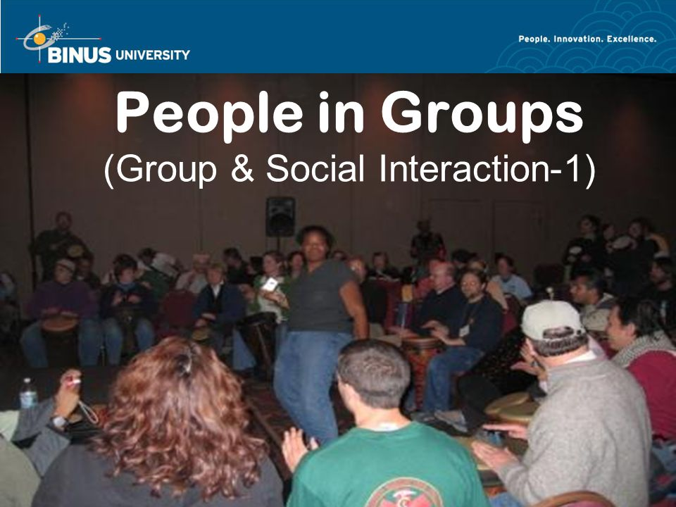 People in Groups (Group & Social Interaction-1)