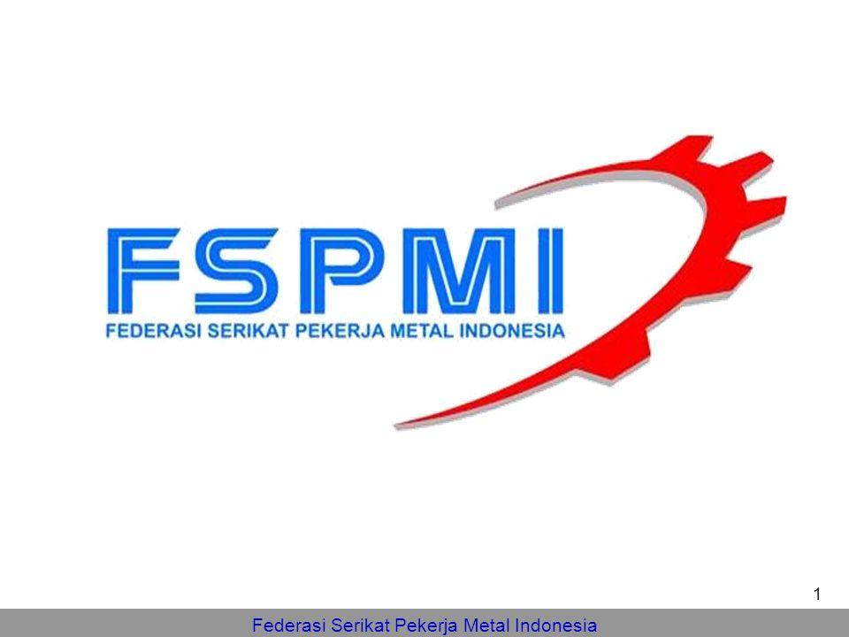 Federasi Serikat Pekerja Metal Indonesia 1