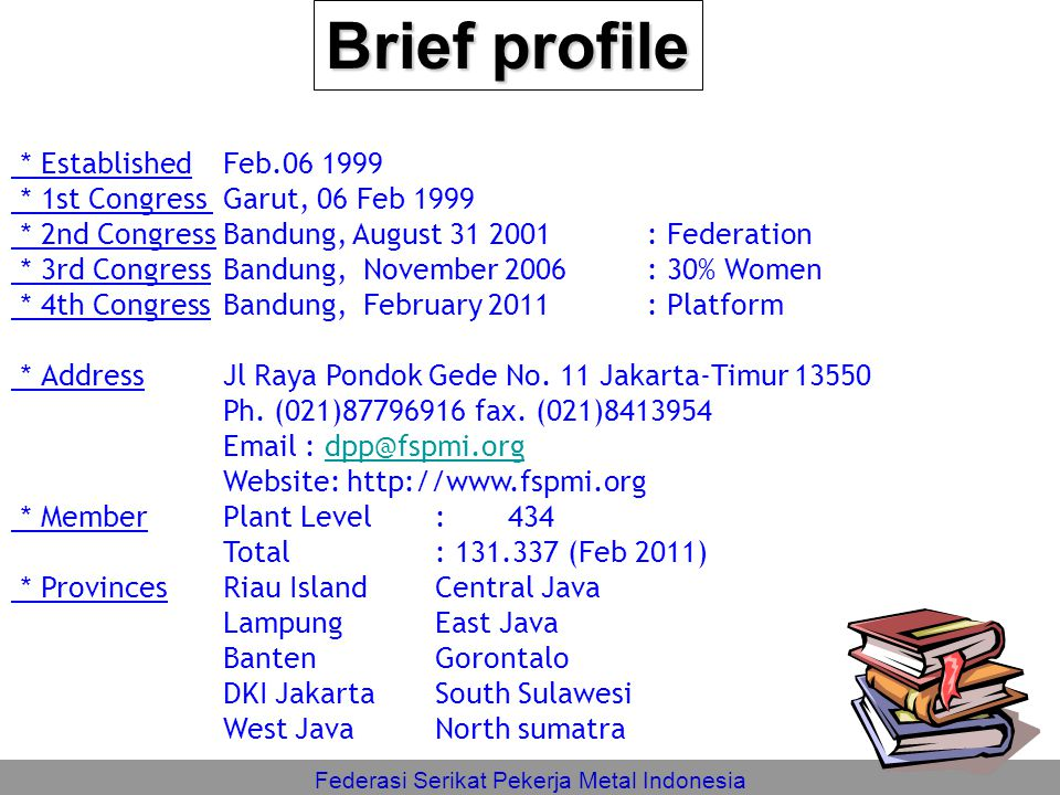 Federasi Serikat Pekerja Metal Indonesia Current Condition of ELECTRIC ELECTRONICS sector (Congress Report) NoItemJumlah 1Total Members 46,113.00 2Total Potencial Dues 208,992,900.00 3Total Active Members (Jan~Des 10) 34,118.94 4Total Received Dues for Jan ~ Des 2010 1,642,247,385.00 5Total Monthly Average ( Jan ~ Des 10 ) 136,853,948.75 6Percentage 65.48%