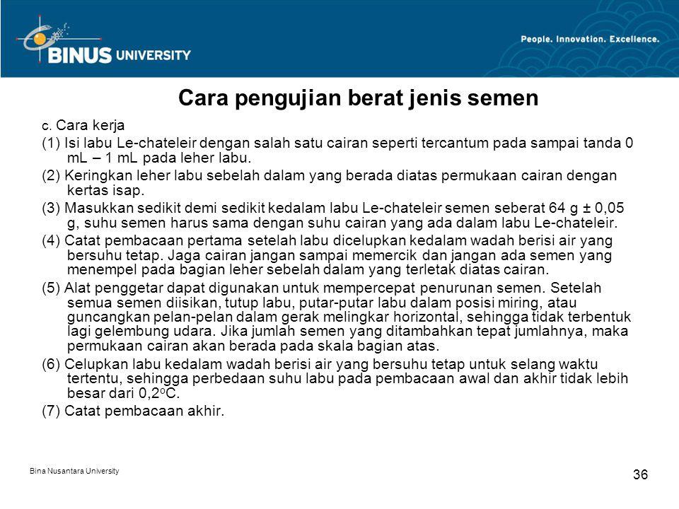 Bina Nusantara University 36 c. Cara kerja (1) Isi labu Le-chateleir dengan salah satu cairan seperti tercantum pada sampai tanda 0 mL – 1 mL pada leh