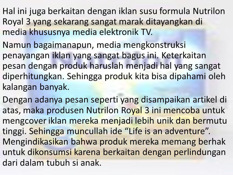 Pada artikel ini penulis lebih banyak memaparkan tentang tayangan televisi mengenai penayangan iklan susu formula, dimana banyak pernyataan dari naras