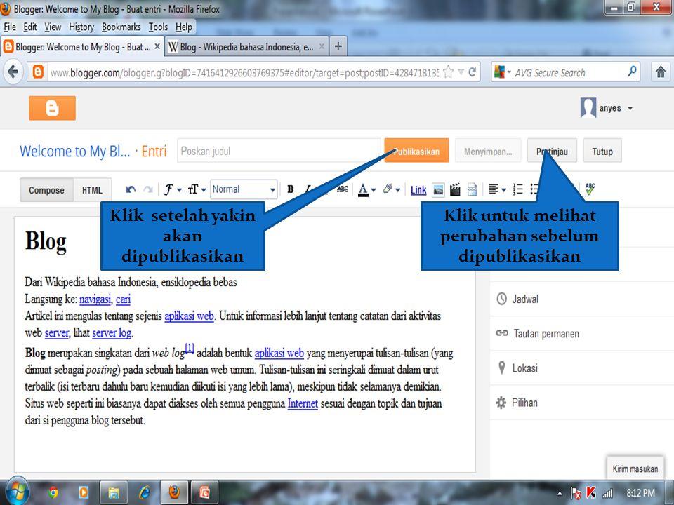 Klik setelah yakin akan dipublikasikan Klik untuk melihat perubahan sebelum dipublikasikan