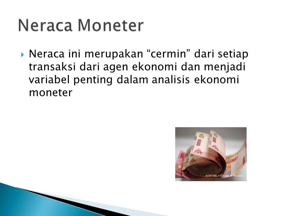 """ Neraca ini merupakan """"cermin"""" dari setiap transaksi dari agen ekonomi dan menjadi variabel penting dalam analisis ekonomi moneter"""