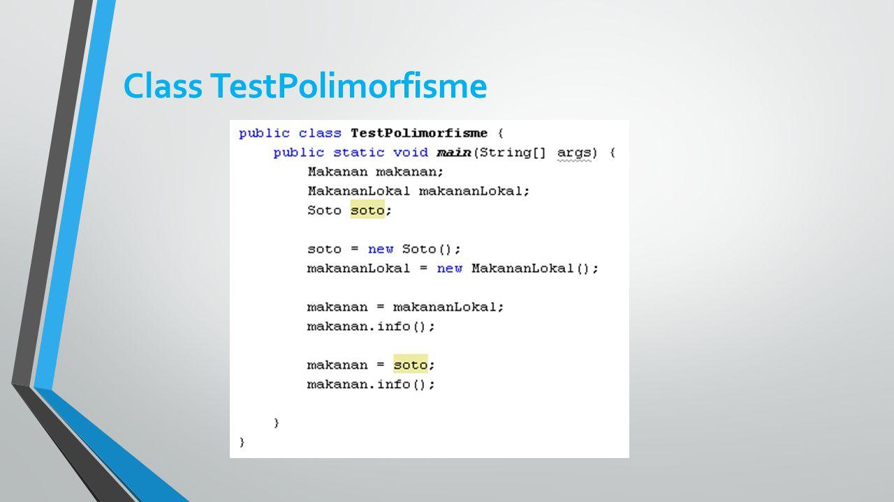 Class TestPolimorfisme