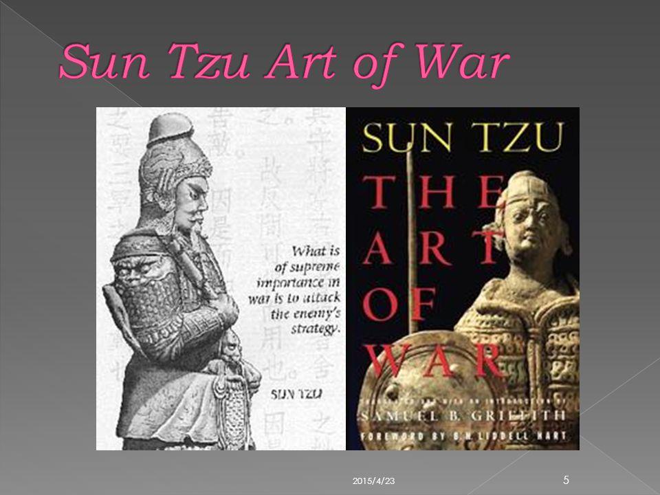  The Art of War, ditulis pada abad ke- 6 SM oleh Sun Tzu, yang adalah salah satu buku tertua tentang strategi militer di dunia.
