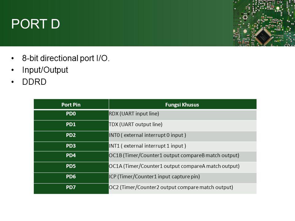 PORT D 8-bit directional port I/O.