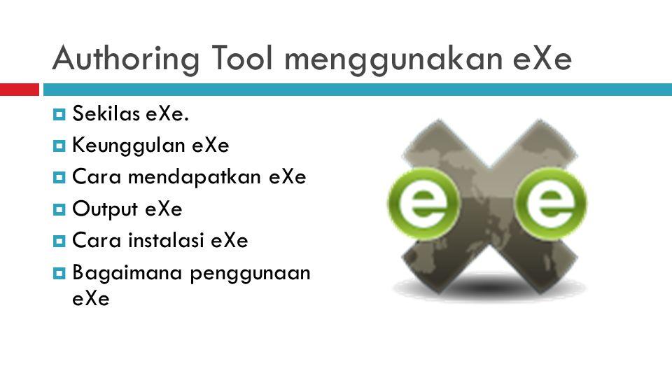 Authoring Tool menggunakan eXe  Sekilas eXe.