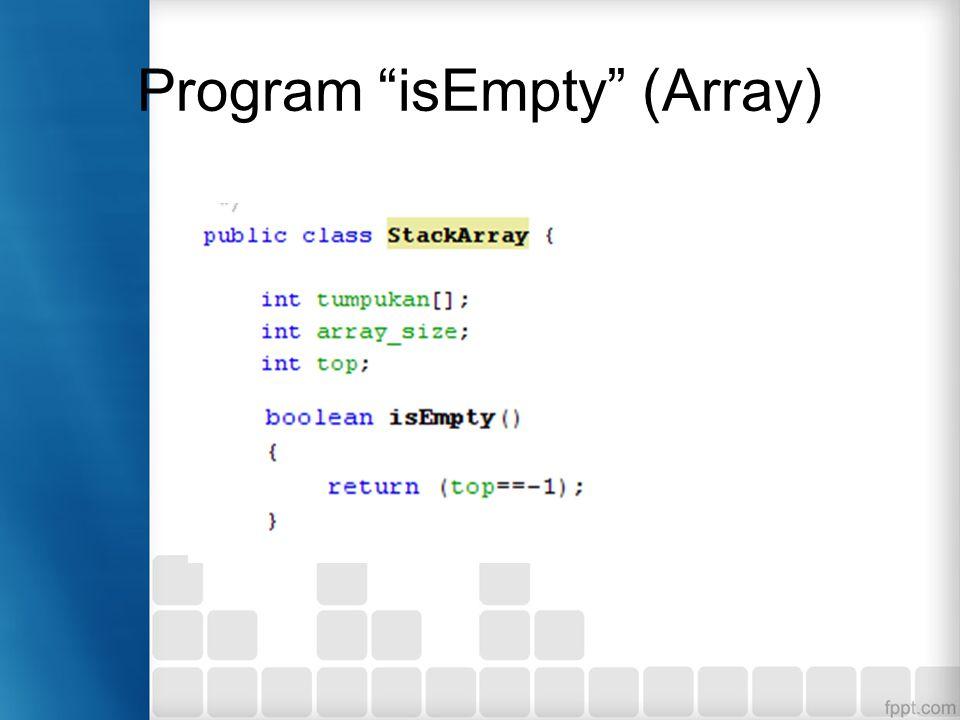 "Program ""isEmpty"" (Array)"