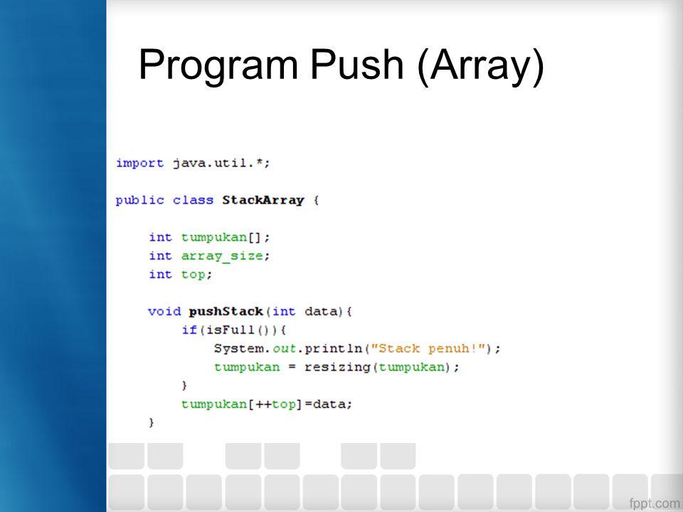 Program Push (Array)