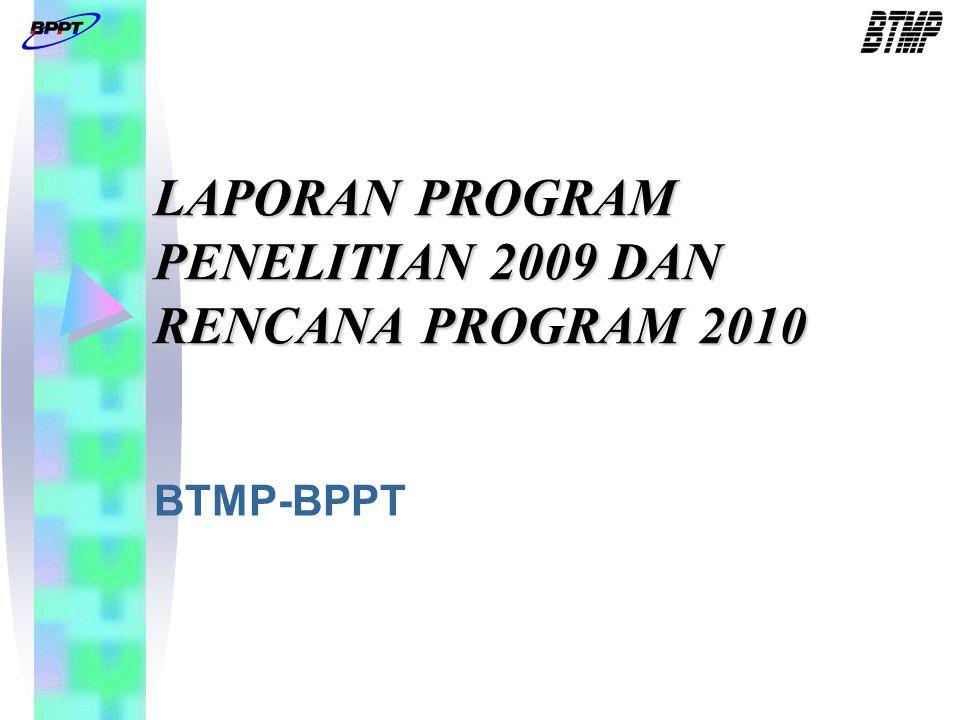 Capaian Program Penelitian DIPA 2009 1.Rancang Bangun Engine PUNA 2.