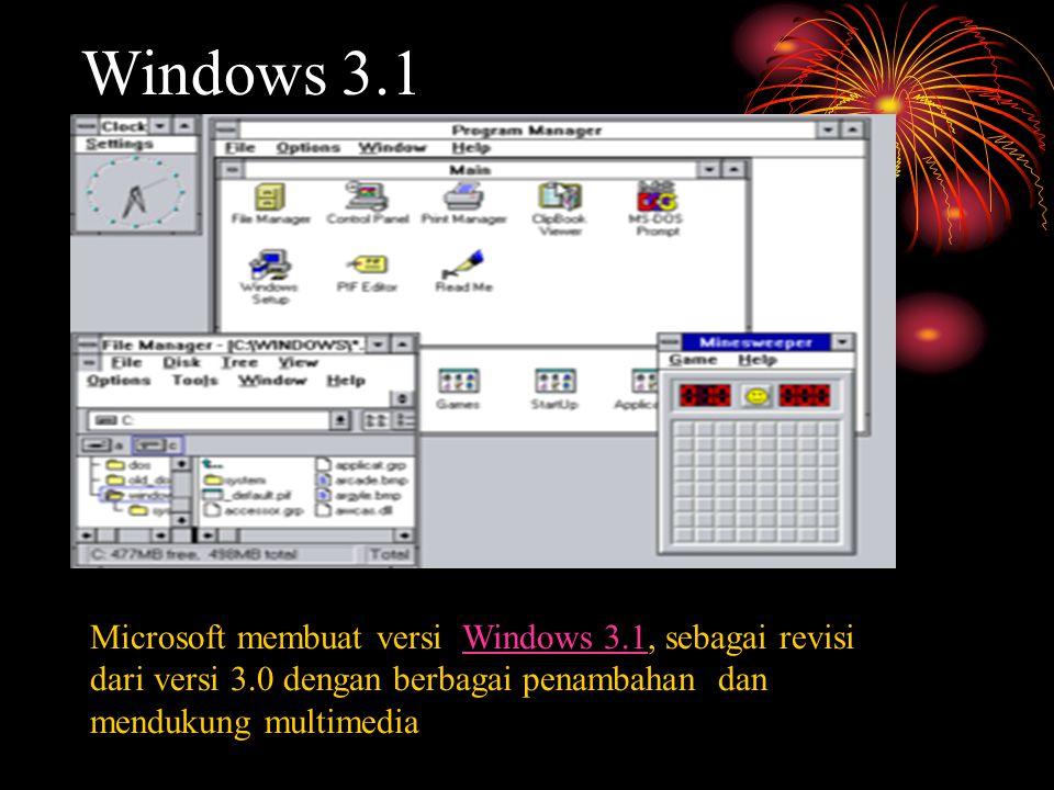 Microsoft membuat versi Windows 3.1, sebagai revisi dari versi 3.0 dengan berbagai penambahan dan mendukung multimediaWindows 3.1