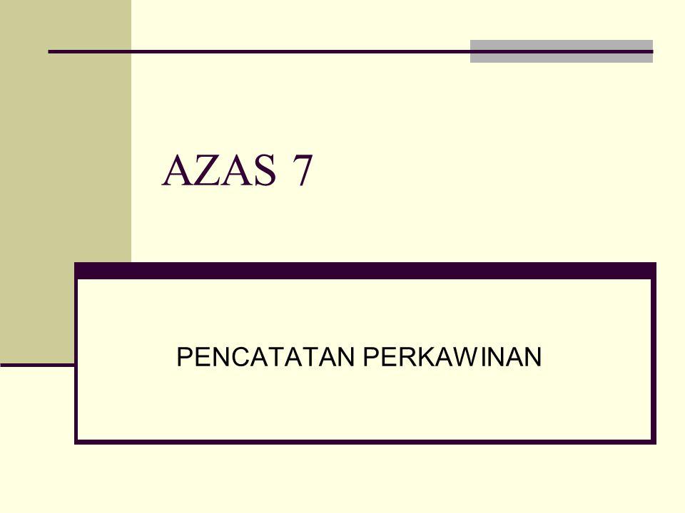AZAS 7 PENCATATAN PERKAWINAN