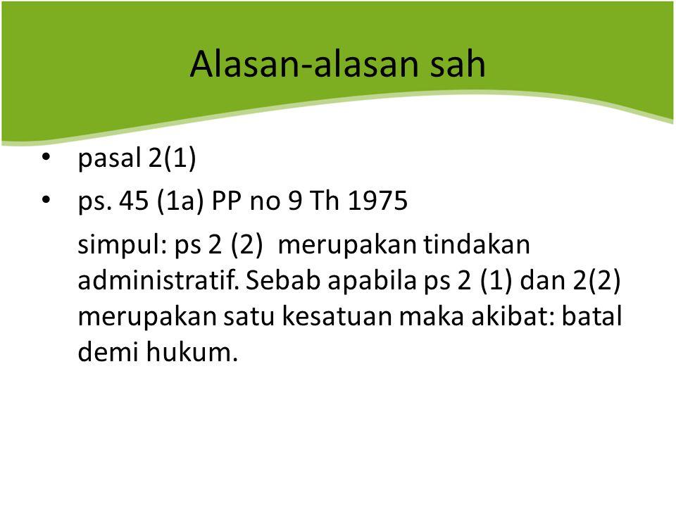Alasan-alasan sah pasal 2(1) ps.