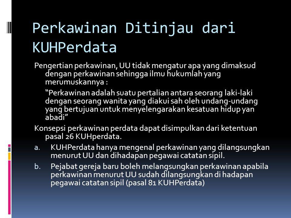 Segi Negatif dari Lembaga Perkawinan Menurut KUHPerdata a.