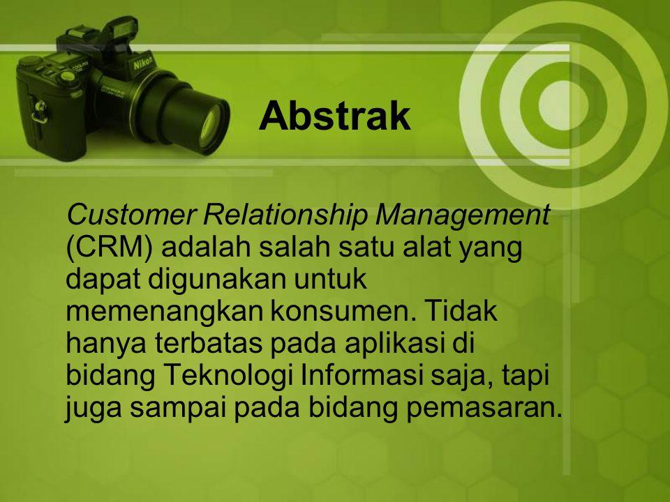 PEMBAHASAN Definisi CRM Suatu aktivitas yang ditujukan untuk memperoleh hubungan dengan pelanggan hingga dapat memberikan keuntungan yang signifikan bagi perusahaan Bentuk aplikasi dari teknologi informasi di divisi penjualan