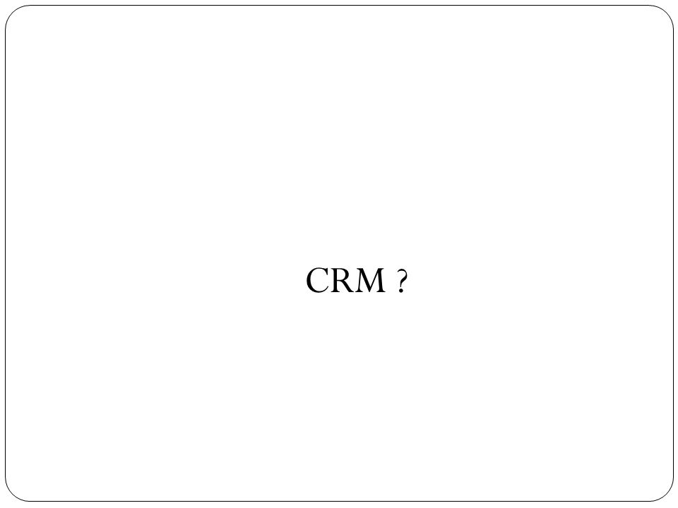CRM ?