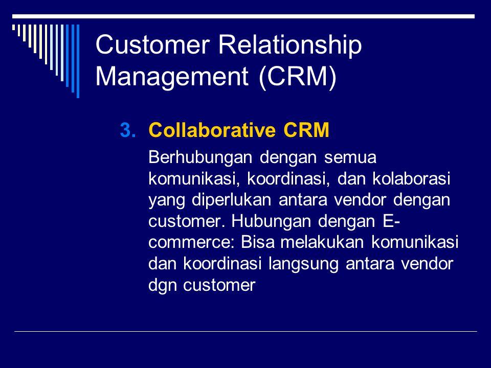 CRM dalam E-commerce Program CRM dibagi menjadi beberapa klasifikasi:  Loyalty Program Program ini ditujukan untuk meningkatkan loyalitas pelanggan.