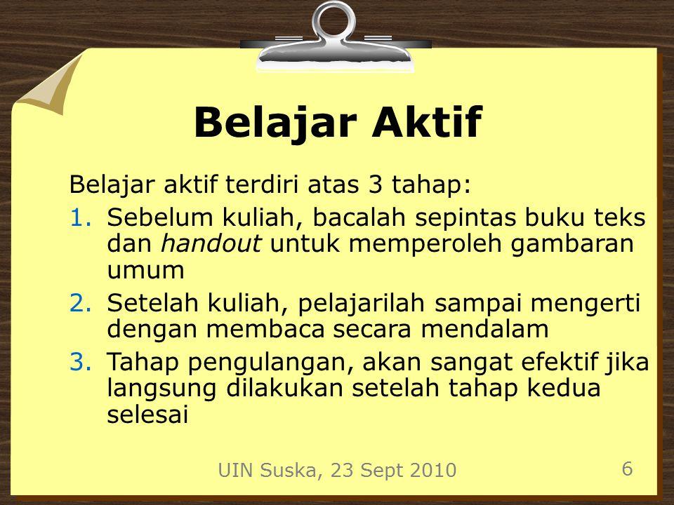 UIN Suska, 23 Sept 2010 17 Tips Latihan Soal Mulailah dari contoh-contoh soal yang disertai pembahasannya.