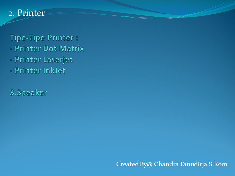 2. Printer