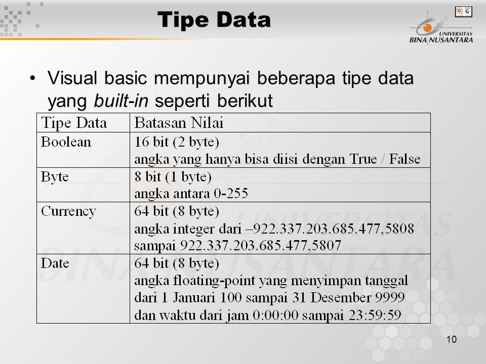 10 Tipe Data Visual basic mempunyai beberapa tipe data yang built-in seperti berikut