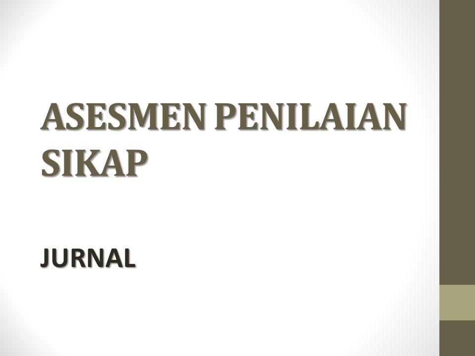 ASESMEN PENILAIAN SIKAP JURNAL