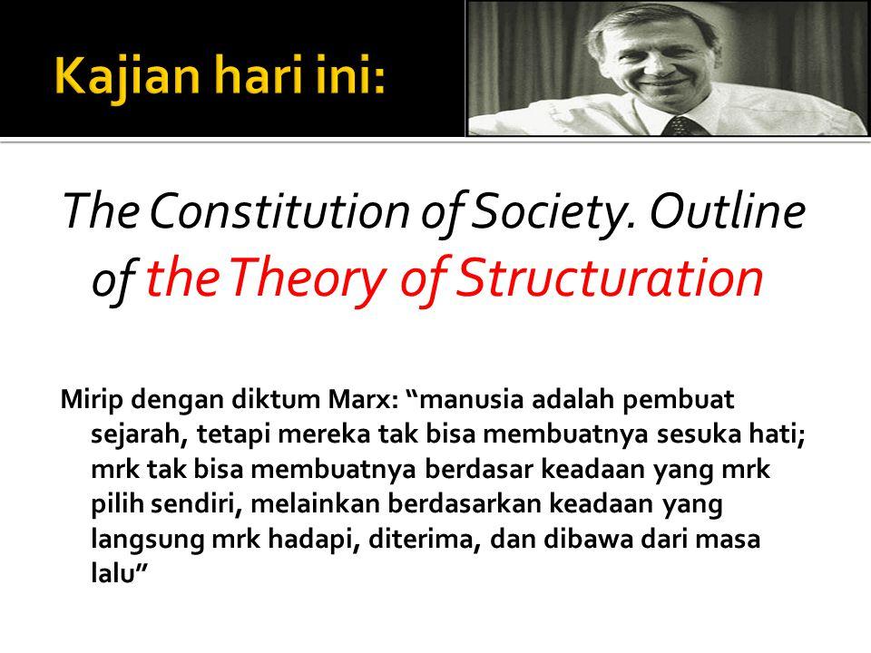  Agen Vs struktur  Agen: pelaku, tindakan, aktor yg menunjuk pada org (individu).