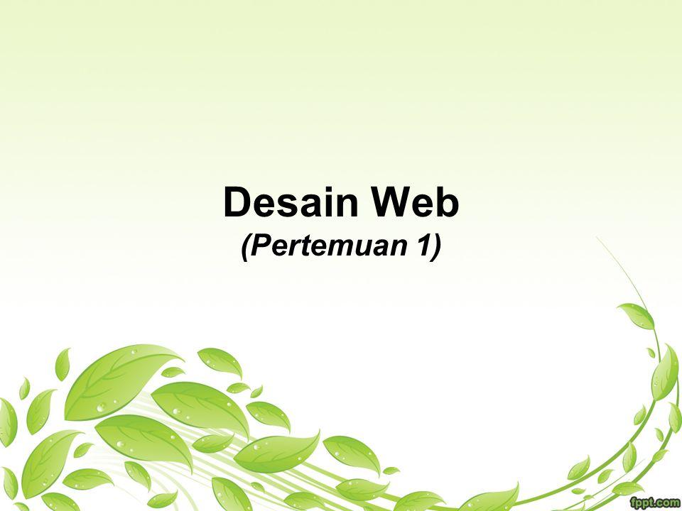 Desain Web (Pertemuan 1)