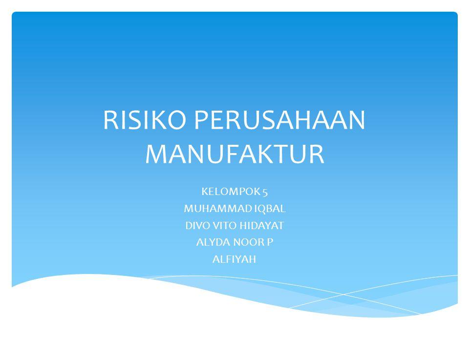 Manufaktur adalah suatu cabang industri yang mengaplikasikan mesin, peralatan dan tenaga kerja dan suatu medium proses untuk mengubah bahan mentah menjadi barang jadi untuk dijual.
