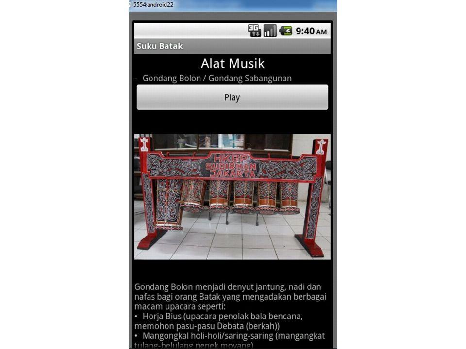 Suara pada Alat musik Untuk menu alat musik adanya penambahan suara pada alat musik, jadi user yang menggunakan aplikasi pengenalan kebudayaan batak i
