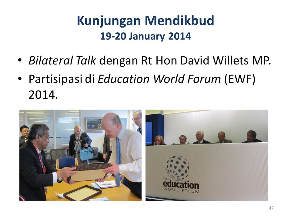 Kunjungan Mendikbud 19-20 January 2014 Bilateral Talk dengan Rt Hon David Willets MP.