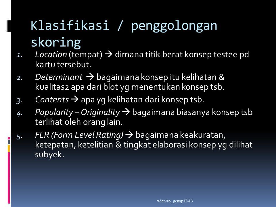 Klasifikasi / penggolongan skoring 1.