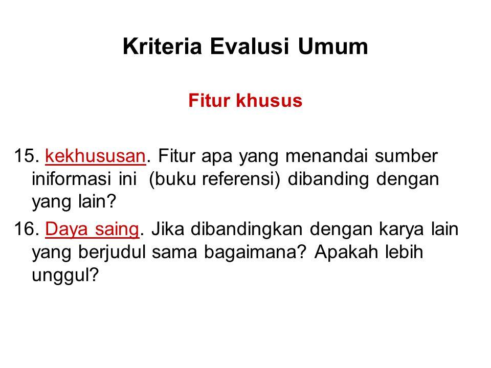 Kriteria Evalusi Umum Fitur khusus 15. kekhususan.