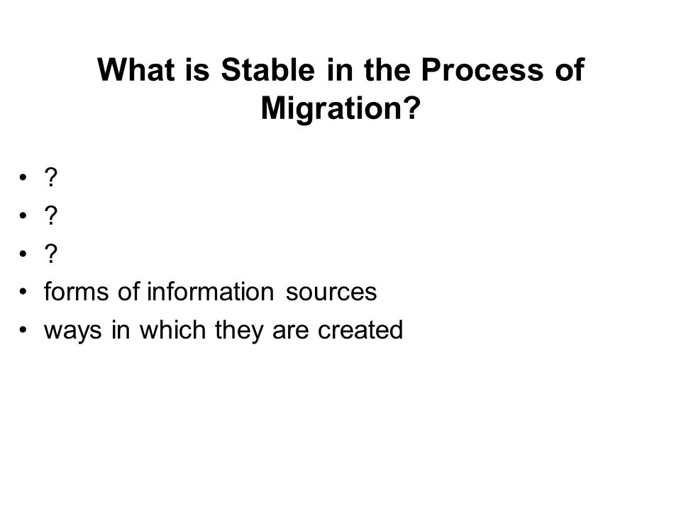 What is Stable in the Process of Migration.