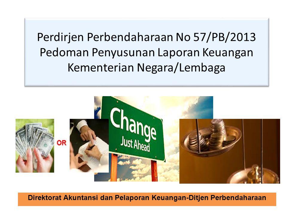 Perdirjen Perbendaharaan No 57/PB/2013 Pedoman Penyusunan Laporan Keuangan Kementerian Negara/Lembaga Direktorat Akuntansi dan Pelaporan Keuangan-Ditj