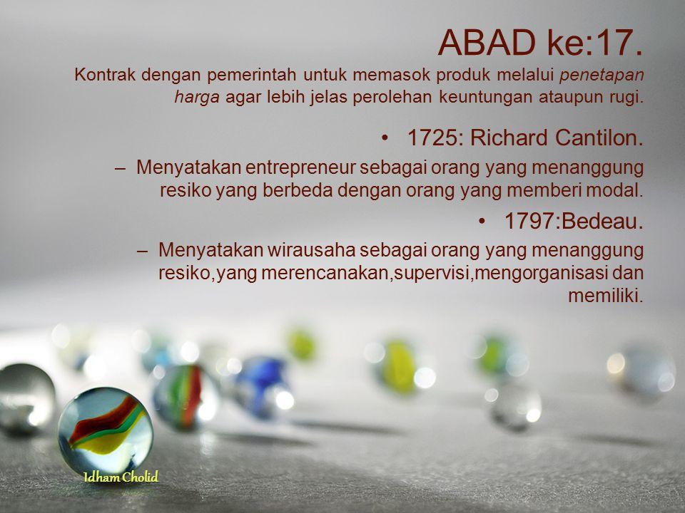 Idham Cholid ABAD ke:17. Kontrak dengan pemerintah untuk memasok produk melalui penetapan harga agar lebih jelas perolehan keuntungan ataupun rugi. 17
