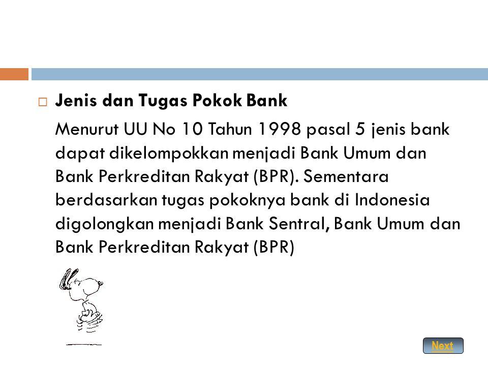 SEJARAH DAN PENGERTIAN BANK  Sejarah Bank Bank pertama kali muncul di Italia sekitar tahun 1200- 1600. Pada awal kemunculannya fungsi bank hanya seka