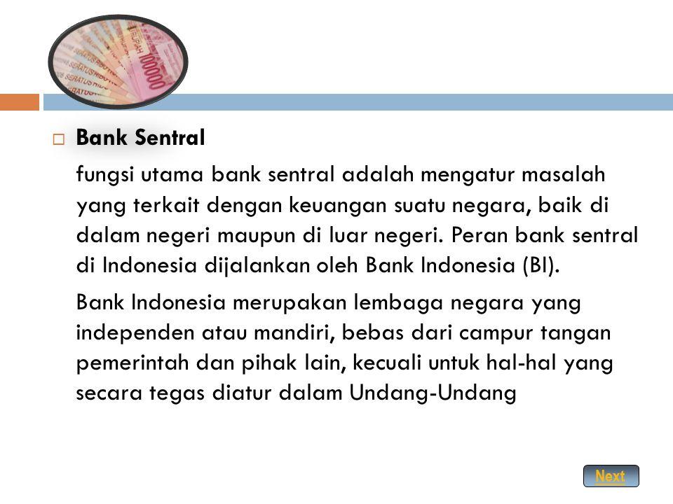  Jenis dan Tugas Pokok Bank Menurut UU No 10 Tahun 1998 pasal 5 jenis bank dapat dikelompokkan menjadi Bank Umum dan Bank Perkreditan Rakyat (BPR). S