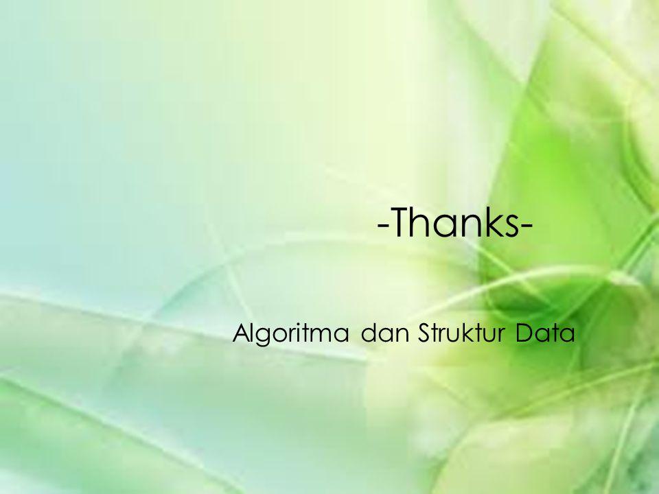 -Thanks- Algoritma dan Struktur Data