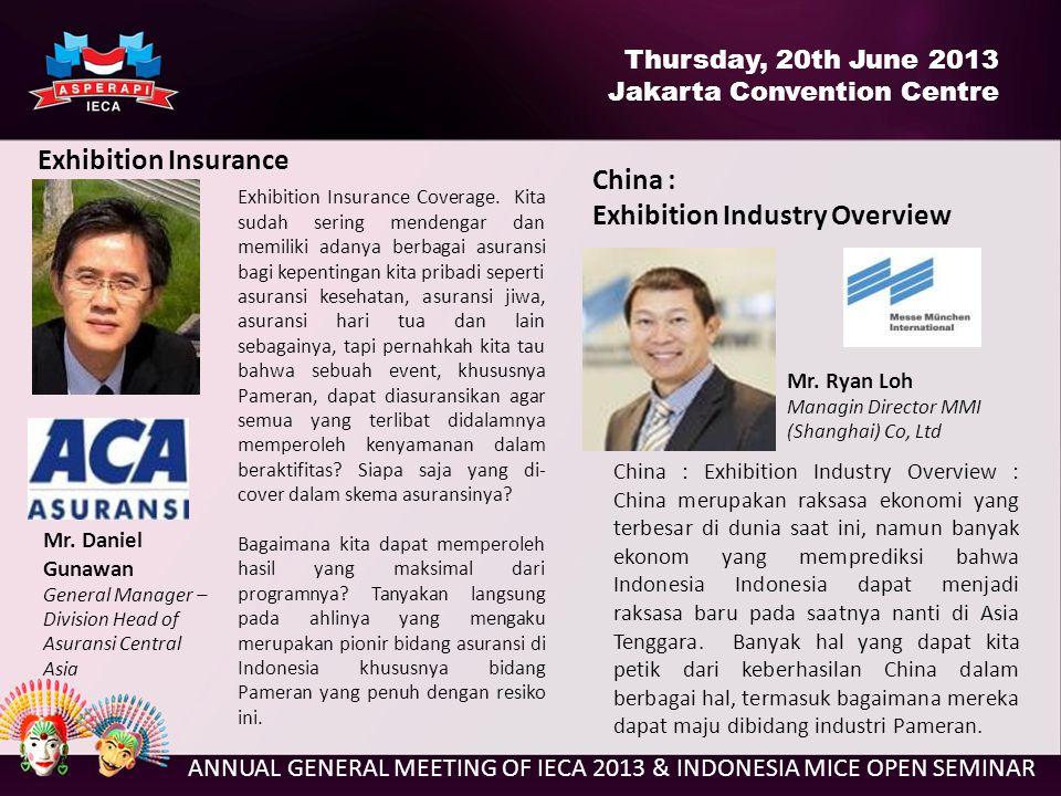 ANNUAL GENERAL MEETING OF IECA 2013 & INDONESIA MICE OPEN SEMINAR Mr.